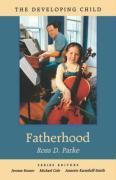 Fatherhood - Parke, Ross D.