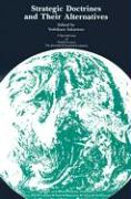 Strategic Doctrines and Their Alternatives: A Special Issue of the Journal World Futures