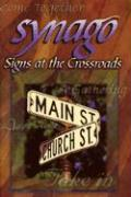 Synago: Signs at the Crossroads - Broyles, Anne