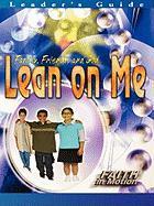 Fim Lean on Me Leader