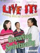 Live It! Growing Spiritually for Tweens: Building Skills for Christian Living [With Faith Friends Emergency Cards]