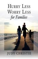 Hurry Less, Worry Less for Families - Christie, Judy