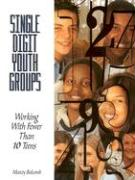 Single-Digit Youth Groups: Working with Fewer Than 10 Teens - Balcomb, Marcey