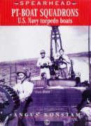 PT-Boat Squadrons - US Navy Torpedo Boats - Tbc, Tbc; Konstam, Angus