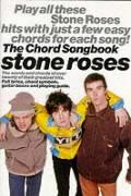 Chord Songbook: the Stone Roses - Bogarde, Dirk
