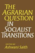 The Agrarian Question in Socialist Transitions