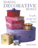 Making Decorative Boxes - Owen, Cheryl