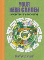 Your Herb Garden - Segall, Barbara