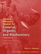 General, Organic, and Biochemistry: Student Solutions Manual - Dadmun, Mark