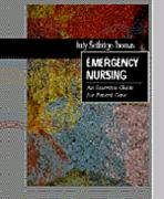 Emergency Nursing: An Essential Guide for Patient Care - Selfridge-Thomas, Judy; Selfridge-Thomas, J.