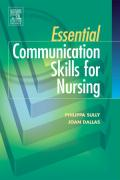 Essential Communication Skills for Nursing - Sully, Philipa; Dallas, Joan