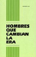 Hombres Que Cambian la Era = Men Who Turn the Age - Lee, Witness