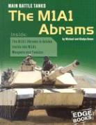 Main Battle Tanks: The M1a1 Abrams - Green, Michael; Green, Gladys
