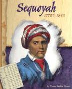 Sequoyah, 1770?-1843 - Dennis, Yvonne Wakim