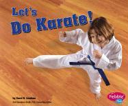 Let's Do Karate! - Lindeen, Carol K.