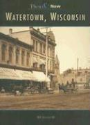 Watertown, Wisconsin - Jannke, William F. , III