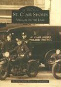 St. Clair Shores: Village on the Lake - St Clair Shores Historical Society