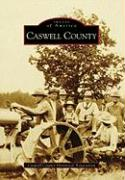 Caswell County - Caswell County Historical Association