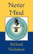 Never Mind - Nicholson, Richard