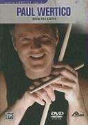 Paul Wertico: Drum Philosophy