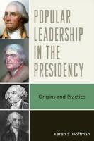 Popular Leadership in the Presidency: Origins and Practice - Hoffman, Karen S.