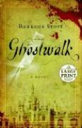 Ghostwalk - Stott, Rebecca