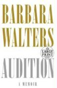 Audition: A Memoir - Walters, Barbara