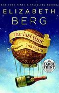 The Last Time I Saw You - Berg, Elizabeth