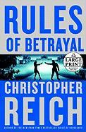 Rules of Betrayal - Reich, Christopher