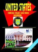 Us Foreign Trade Sanctions Handbook