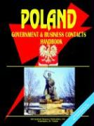Poland Government and Business Contacts Handbook