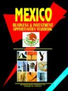 Mexico Business and Investment Opportunities Yearbook