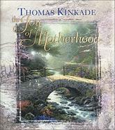 The Joy of Motherhood - Kinkade, Thomas