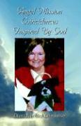 Angel Mission Coincidences Inspired by God - Lehmkuhler, Diane