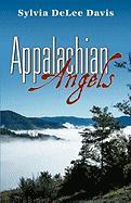 Appalachian Angels - Davis, Sylvia Delee