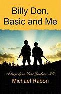 Billy Don, Basic and Me (Billy Don Basic and Me) - Rabon, Michael