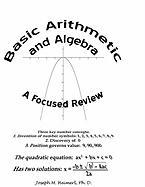 Basic Arithmetic and Algebra: A Focused Review - Heimerl, Ph. D. Joseph M.