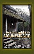 Porch Lights on a Mountainside - Cable, Tim