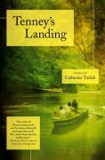 Tenney's Landing: Stories - Tudish, Catherine