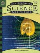 Web Resources for Science Activities, Grades 5-8 - Gammill, Amy