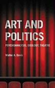 Art and Politics - Davis, Walter A.
