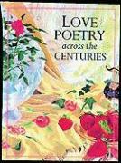Love Poetry Across the Centuries