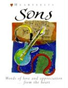 Sons: Words of Love and Appreciation from the Heart