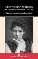 New Women Writers of the Late Nineteenth Century - Shaw, Marion