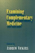 Examining Complementary Medicine: The Skeptical Holist