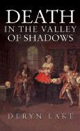 Death in the Valley of Shadows - Lake, Deryn