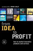 From Idea to Profit: How to Market Innovative Products and Services