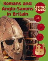 Romans and Anglo-Saxons in Britain - Baxter, Nicola