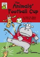 The Animals' Football Cup. Clare de Marco - De Marco, Clare