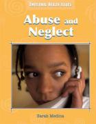 Abuse and Neglect - Medina, Sarah